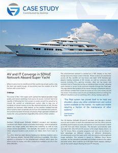 SDVoE case study - super yacht