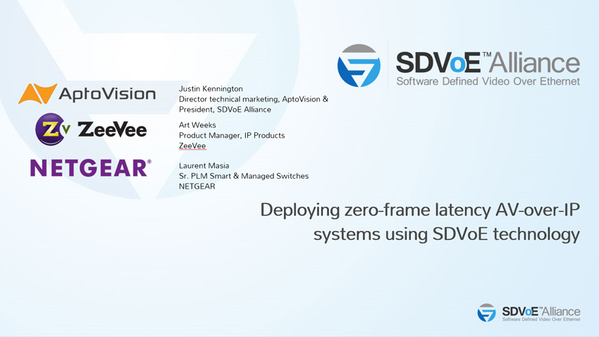 deploying-zero-latency-av-over-ip-systems-using-sdvoe-technology
