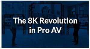 SDVoE LIVE! Episode 5 – The 8K Revolution in Pro AV