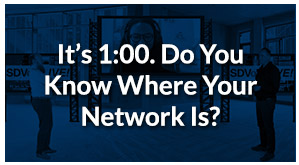 SDVoE LIVE! Episode 9 – It's 1:00. Do You Know Where Your Network Is?